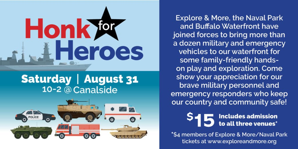 Honk for Heroes @ Explore & More - The Ralph C. Wilson, Jr. Children's Museum