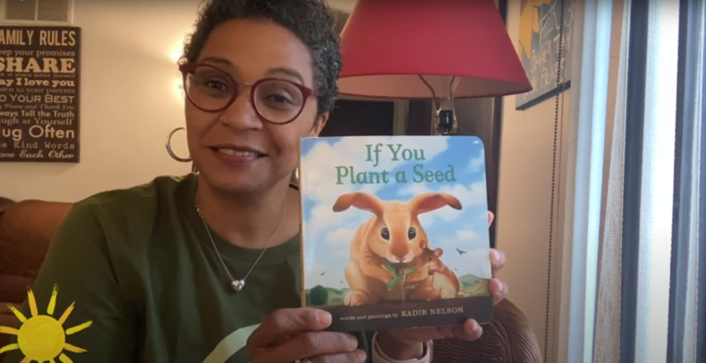 Storytime: Daun Nicholas reads If You Plant A Seed