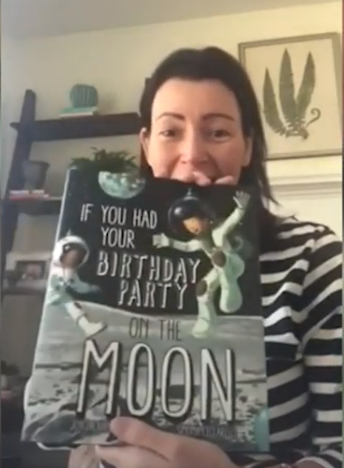 Storytime, Birthday Edition: Amy Usiak reads If You Had Your Birthday on the Moon